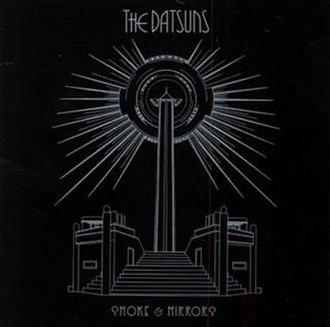 Smoke & Mirrors (The Datsuns album) - Image: The Datsuns Smoke & Mirrors