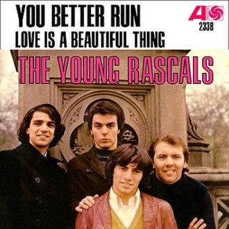 You Better Run - Image: The Young Rascals You Better Run