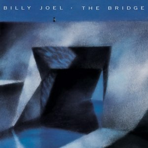 The Bridge (Billy Joel album) - Image: The bridge billy joel