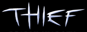 Thief (series) - Logo used in the Thief: Deadly Shadows