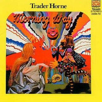 Morning Way - Image: Trader Horne