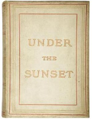 Under the Sunset - First edition