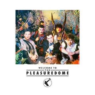 Welcome to the Pleasuredome - Image: Welcome to the Pleasuredome 2
