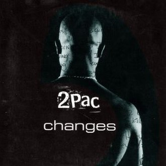 Changes (Tupac Shakur song) - Image: 2Pac Changes
