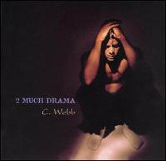 2 Much Drama - Image: 2 Much Drama