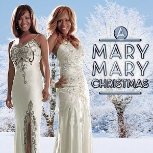 A Mary Mary Christmas - Image: A Mary Mary Christmas