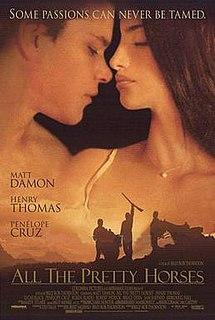 <i>All the Pretty Horses</i> (film) 2000 American film