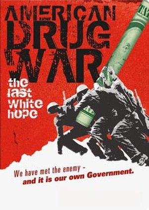 American Drug War: The Last White Hope - DVD cover