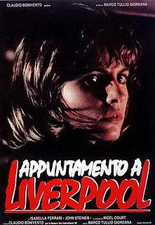 <i>Appointment in Liverpool</i> 1988 film by Marco Tullio Giordana