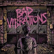 Bad Vibrations.jpg