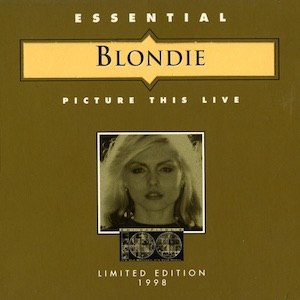 Picture This Live - Image: Blondie Picture This Live