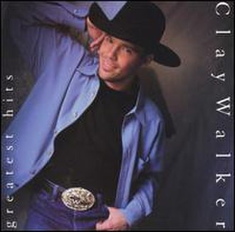 Greatest Hits (Clay Walker album) - Image: Clay Walker Greatest Hits 1998