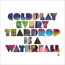 Coldplay - Every Teardrop Is A Waterfall EP.JPG