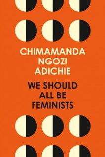 <i>We Should All Be Feminists</i> book by Chimamanda Ngozi Adichie
