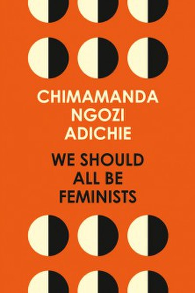 Picture of a book: We Should All Be Feminists