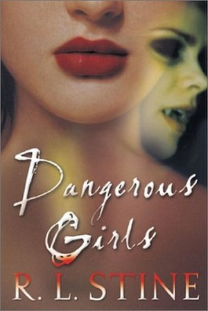 Dangerous Girls - Cover of paperback edition published in 2004.