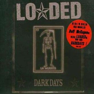 Dark Days (Loaded album) - Image: Dark days