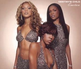 Emotion (Samantha Sang song) - Image: Destiny's Child Emotion single cover