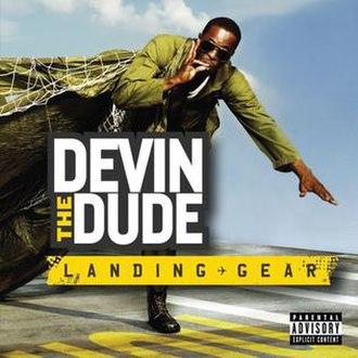 Landing Gear - Image: Devinthe Dude Landing Gear