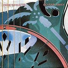 Dire Straits - So Far Away.jpg