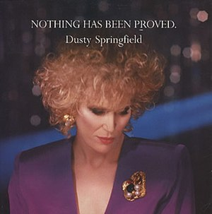 Nothing Has Been Proved - Image: Dusty Springfield Nothing Has Been Proved