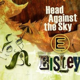 Head Against the Sky E.P. - Image: Eisley Head Against The Sky EP
