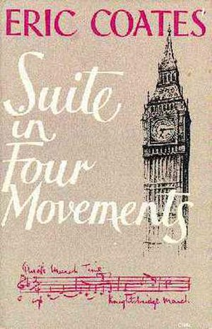 Eric Coates - The cover of Coates's autobiography Suite in Four Movements, also featuring a facsimile of a motif in his Knightsbridge March