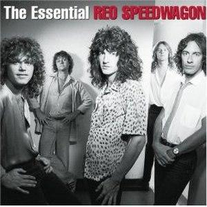 The Essential REO Speedwagon - Image: Essential REO Speedwagon 01