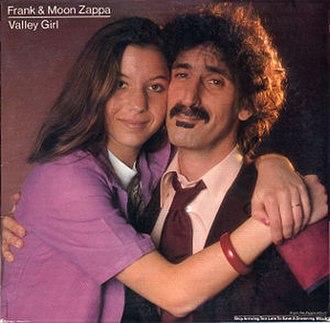 Valley Girl (song) - Image: Frank Zappa Valley Girl single