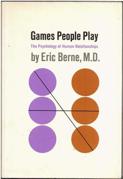 Picture of a book: Games People Play: The Psychology Of Human Relationships