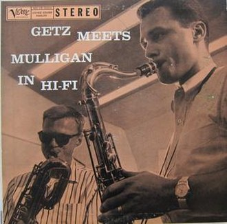 Gerry Mulligan Meets Stan Getz - Image: Getz Meets Mulligan in Hi Fi