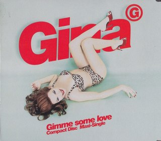 Gimme Some Love (Gina G song) 1997 single by Gina G