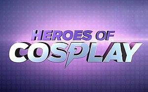 Heroes of Cosplay - Image: Heroes of Cosplay