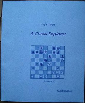 Hugh Myers - Myers' A Chess Explorer (2002)