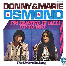 I'm Leaving It Up to You - Donny and Marie Osmond.jpg