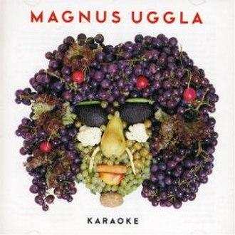 Karaoke (Magnus Uggla album) - Image: Karaoke (Magnus Uggla album)