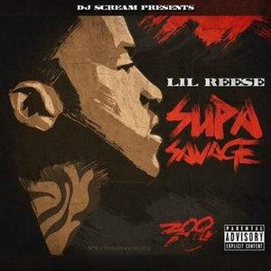 Supa Savage - Image: Lil Reese Supa Savage Artwork