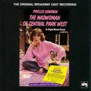 The Madwoman of Central Park West - Original cast recording