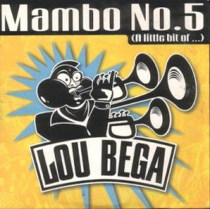 Mambo No. 5 - Image: Mambo No. 5 (Lou Bega single cover art)