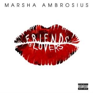 Friends & Lovers (Marsha Ambrosius album) - Image: Marsha Ambrosius Friends & Lovers