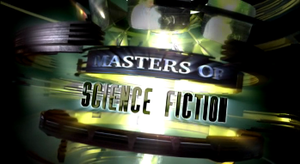 Masters of Science Fiction - Steven Hawking's Sci-Fi Masters intertitle