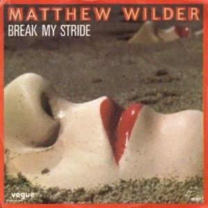 Break My Stride - Image: Matthew Wilder Break My Stride