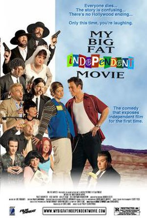 My Big Fat Independent Movie - Theatrical release poster