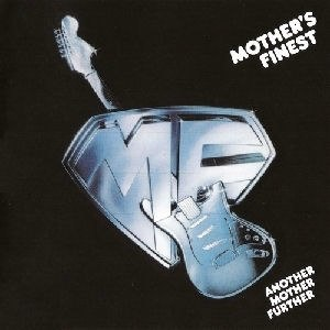 Another Mother Further - Image: Mother's Finest Another Mother Further