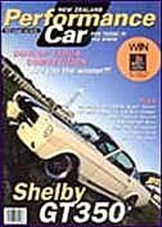 NZ Performance Car - NZ Performance Car issue 13 in October 1997 featured a Shelby GT350, a car more at home on the cover of NZ Performance Car's sister publication NZV8.