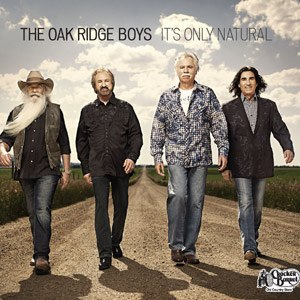 It's Only Natural (The Oak Ridge Boys album) - Image: Oaknatural