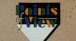 Points of View (TV series) - Title card c. 1980s