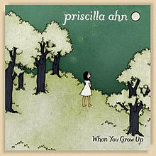 Priscilla Ahn's When You Grow Up album cover.jpg