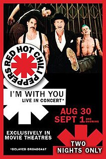 <i>Red Hot Chili Peppers Live: Im with You</i> 2011 live album by Red Hot Chili Peppers
