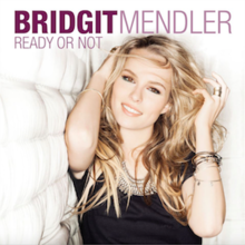 Ready Or Not (Official Single Cover) by Bridgit Mendler.png